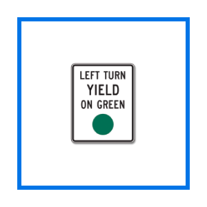 course left turn yield green sign