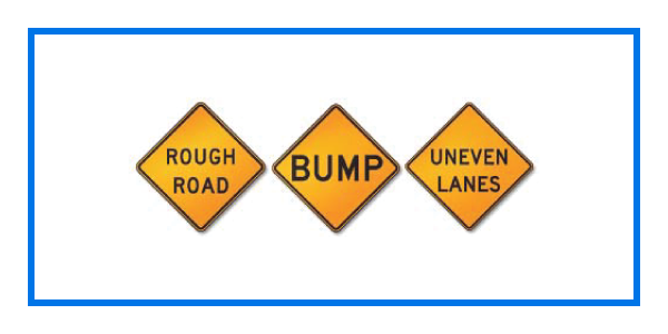 course rough road bump uneven lane signs