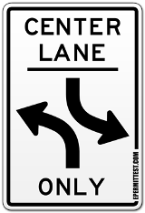 center lane turn sign only